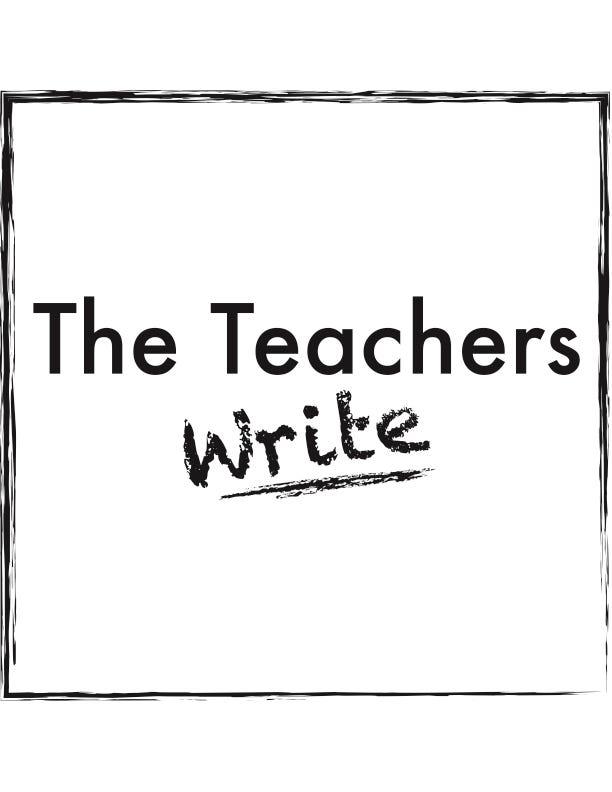The Teachers Write.