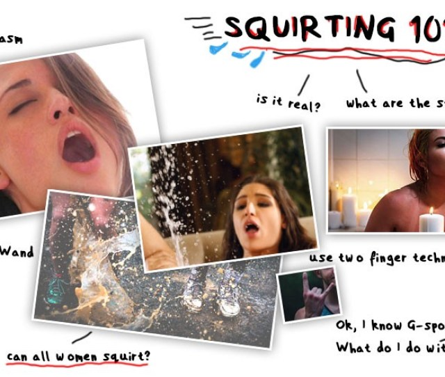 Squirting 101 How To Make A Woman Squirt Fast For Real