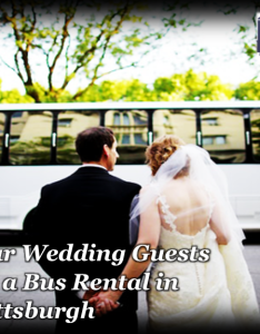 Whether you intend to incorporate multiple venues or have other instances of transportation choose  bus rental in also think your wedding guests and book pittsburgh rh medium
