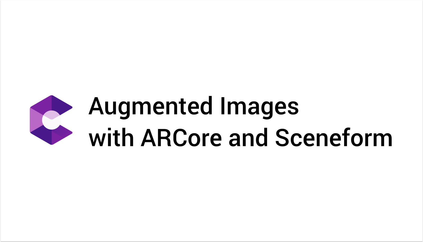 Augmented Images with ARCore and Sceneform