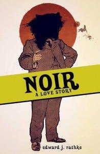NoirALoveStoryRathke