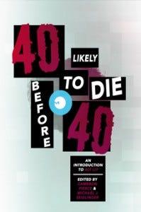 40likelytodie40