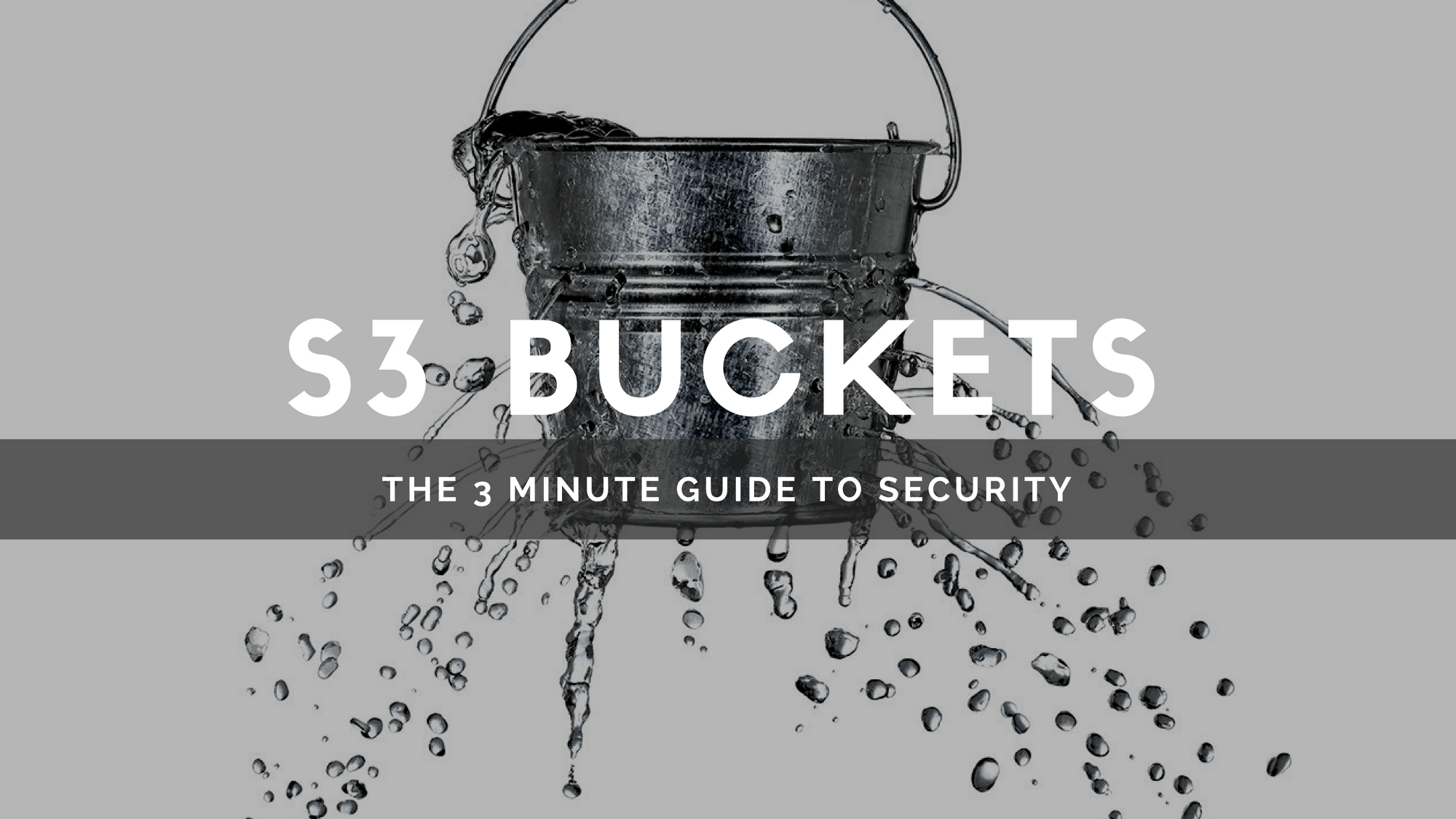 3 minutes to Amazon S3 security