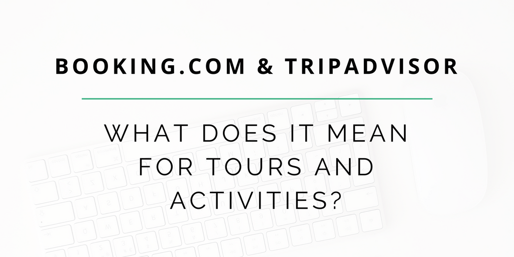Booking.com and TripAdvisor's strategic plays in Tours