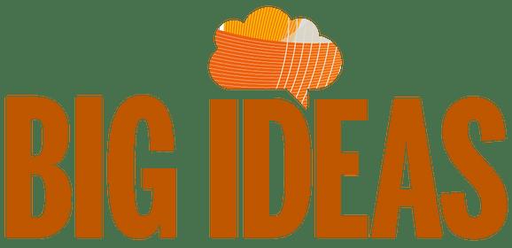 big ideas medium