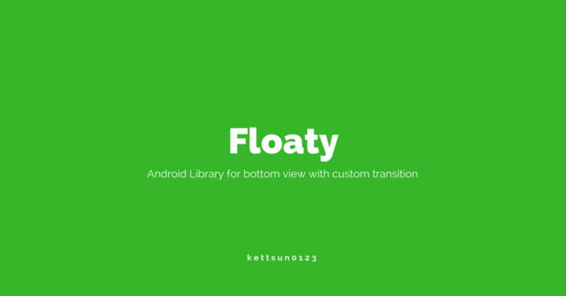 50 Top] Awesome Android Libraries —February — March 2018 For