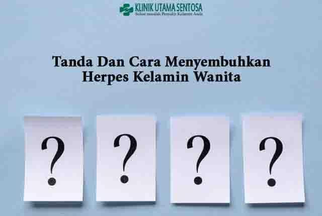 Tanda dan Cara Menyembuhkan Herpes Kelamin Wanita - General - CRVS