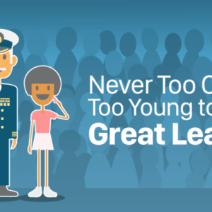 You're Never Too Old or Too Young to Be a Great Leader
