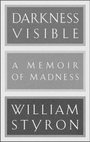 Description: The cover of William Styron's 'Darkness Visible: A Memoir of Madness', in shades ofgrey.