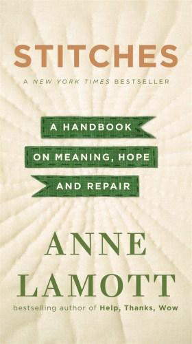 Description: The cover of Anne Lamott's 'Stitches: A handbook on meaning, hope and repair'