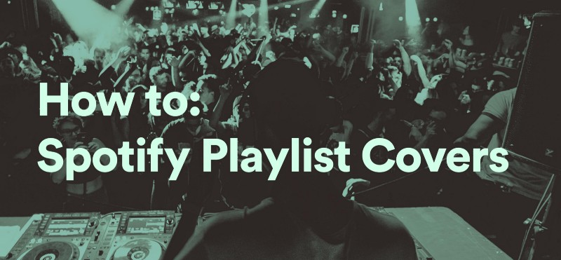How to Design your own Spotify Playlist Covers » Paresthexia