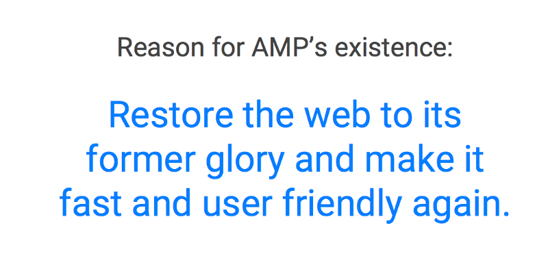 Reason for AMP's existence