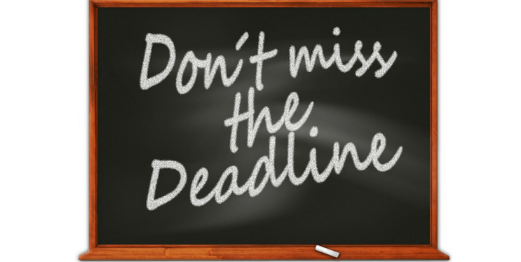 Be on time. don't miss the deadline!