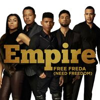 Free Freda (Need Freedom) by Empire Cast, Sierra McClain