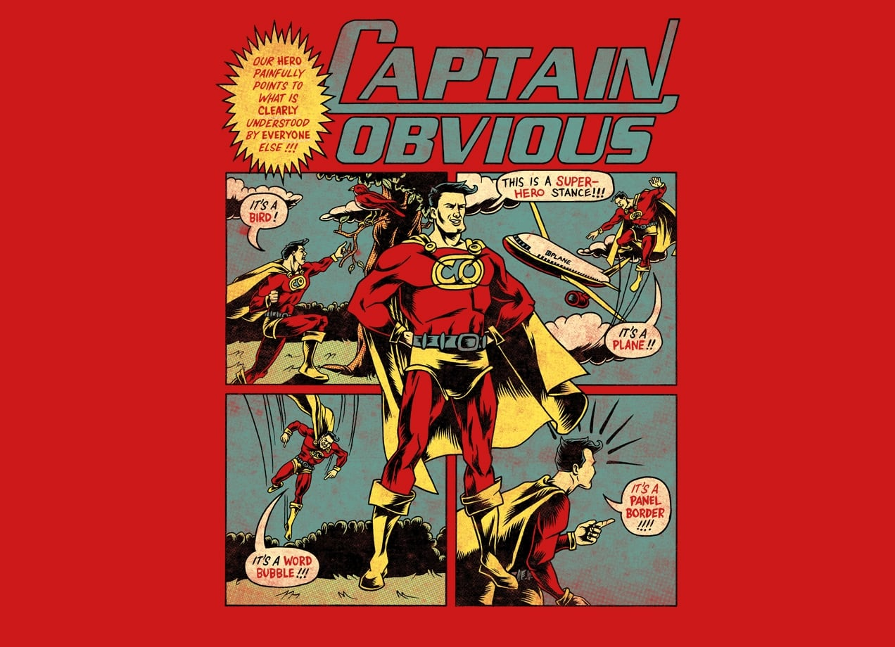 Captain Obvious by Nathan Stillie and Joshua Kemble  Threadless