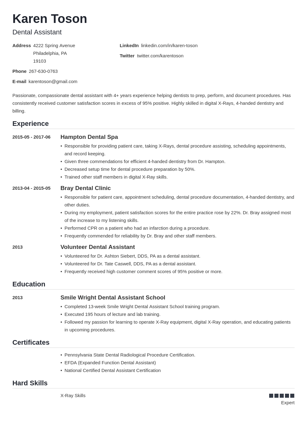 When looking to hire a dental. Dental Assistant Resume Sample Template Skills