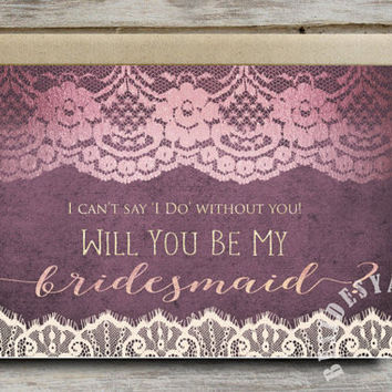 I Can T Say Do Without You Bridesmaid Card Purple Wedding Invitation