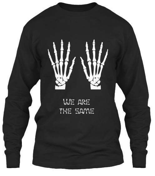 We Are The Same from Teespring