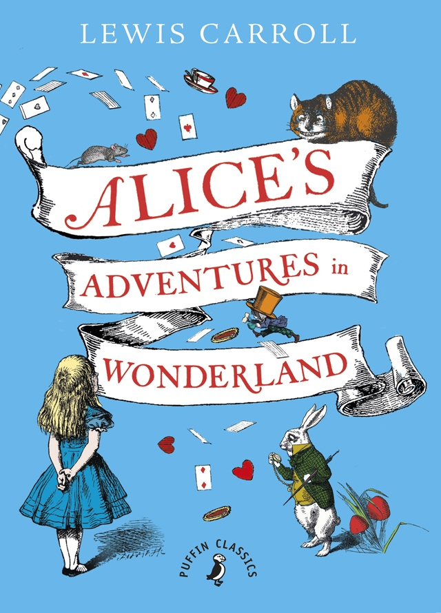 Alice's Adventures in Wonderland by Lewis Carroll (image credit Puffin Classics) VIA Amazon.com