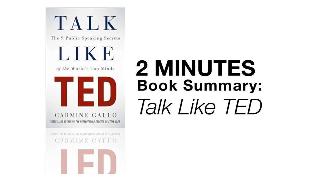 2 Minutes Book Summary: Talk Like TED