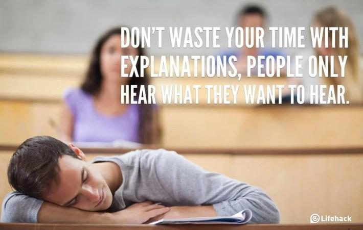 dont waste time explaining