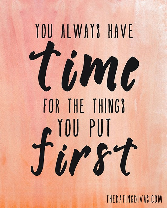 You-Always-Have-Time-for-the-Things-You-Put-First