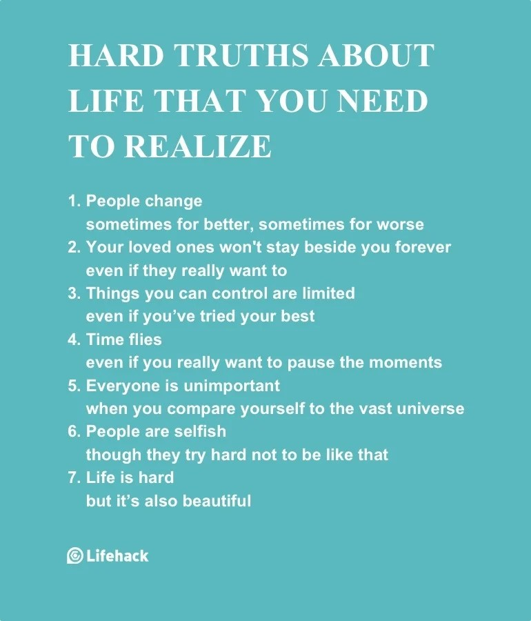 Hard truths about life that you need to realize