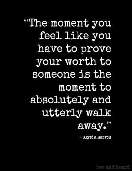 Lifehack_Quotes_36052-Prove-Your-Worth