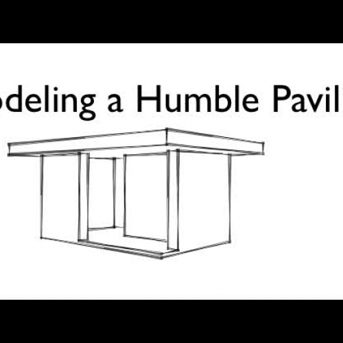 Model a Humble Pavilion with SketchUp