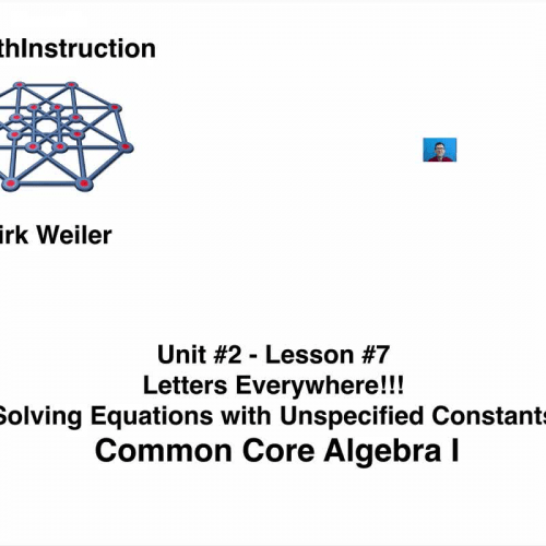 Common Core Algebra I.Unit 2.Lesson 7.Solving Equations