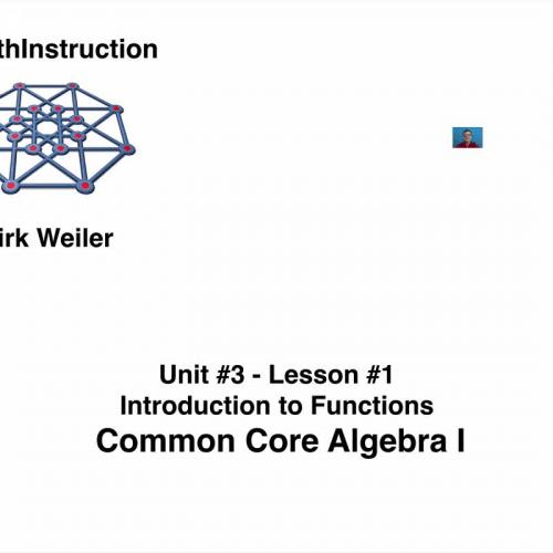 Common Core Algebra I.Unit 3.Lesson 1.Introduction to