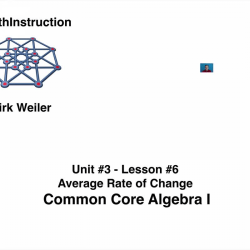 Common Core Algebra I.Unit 3.Lesson 6.Average Rate of