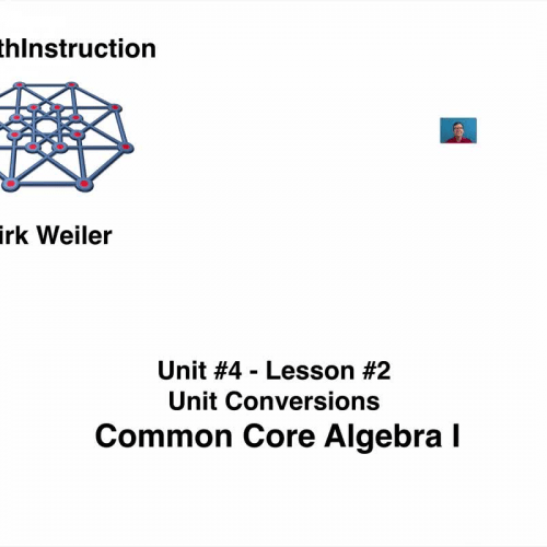 Common Core Algebra I.Unit 4.Lesson 2.Unit Conversions