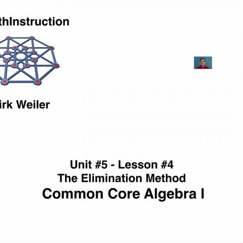 Common Core Algebra I.Unit 5.Lesson 4.The Elimination