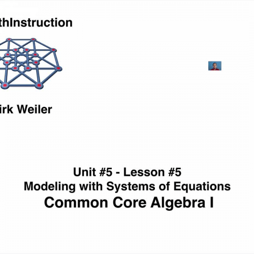 Common Core Algebra I.Unit 5.Lesson 5.Modeling with