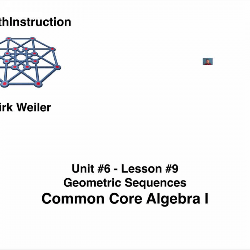 Common Core Algebra I.Unit 6.Lesson 9.Geometric Sequences