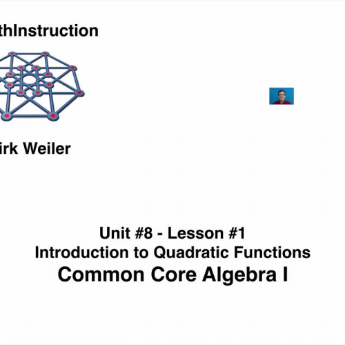 Common Core Algebra I.Unit 8.Lesson 1.Introduction to