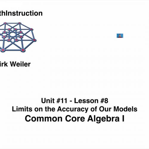 Common Core Algebra I.Unit 11.Lesson 8.The Limits to the