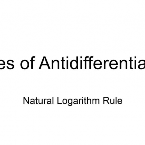 Antidifferentiation: Natural Logarithm Rule