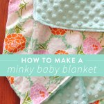 How To Make A Minky Baby Blanket In 30 Minutes Suzy Quilts