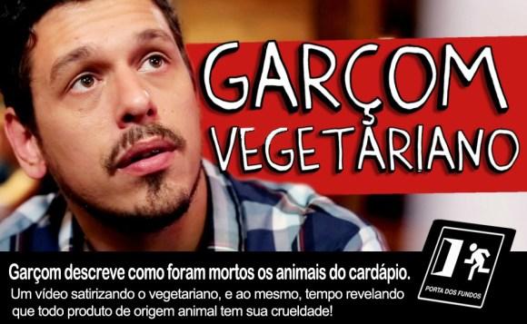porta-dos-fundos-cria-video-intitulado-garcom-vegetariano