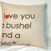 I love You a Bushel and a Peck Pillow II from cayteelynn ...