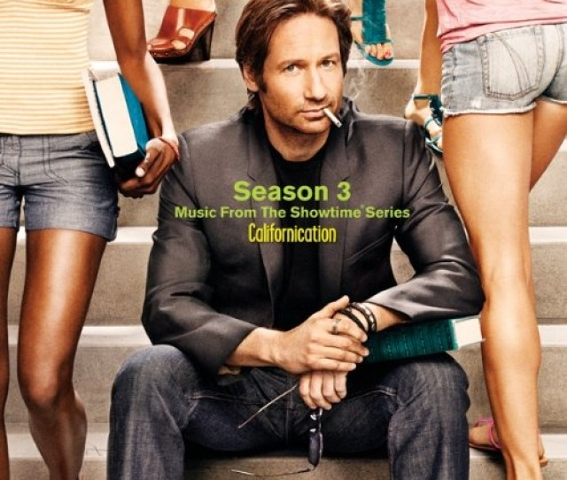 Californication Season 3 Music From The Showtime Series