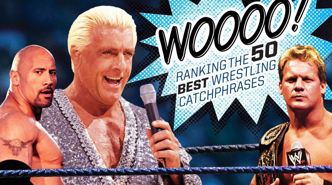 best wwe wrestling catchphrases