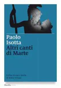 PAOLO ISOTTA LIBRO ALTRI CANTI DI MARTE