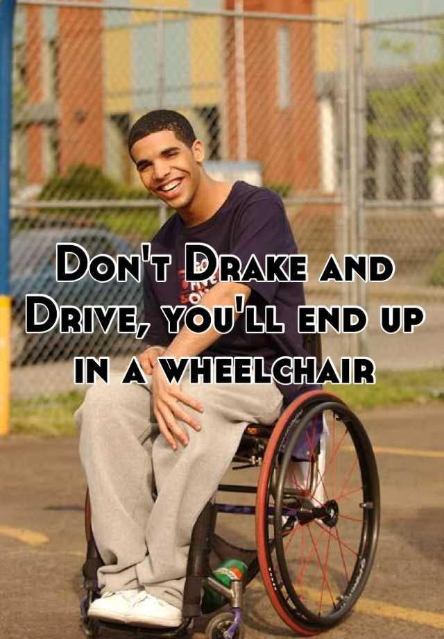 wheelchair drake medical shower chair with arms don t and drive you ll end up in a 04e55efd46fe08817352b7c7013680e4df6889 jpg v 3