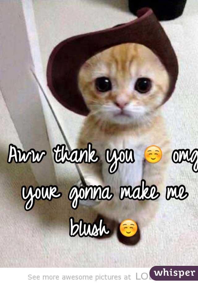 Aww Thanks Meme : thanks, Thank, ☺️, Gonna, Blush
