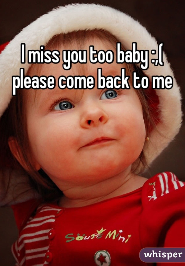 Miss U Too Baby : Please