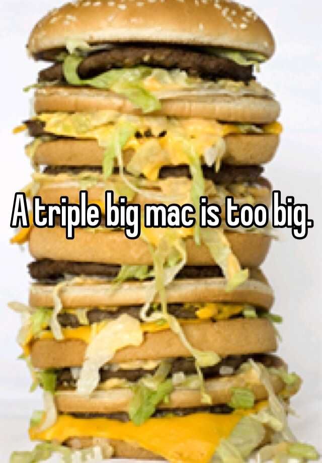 a triple big mac