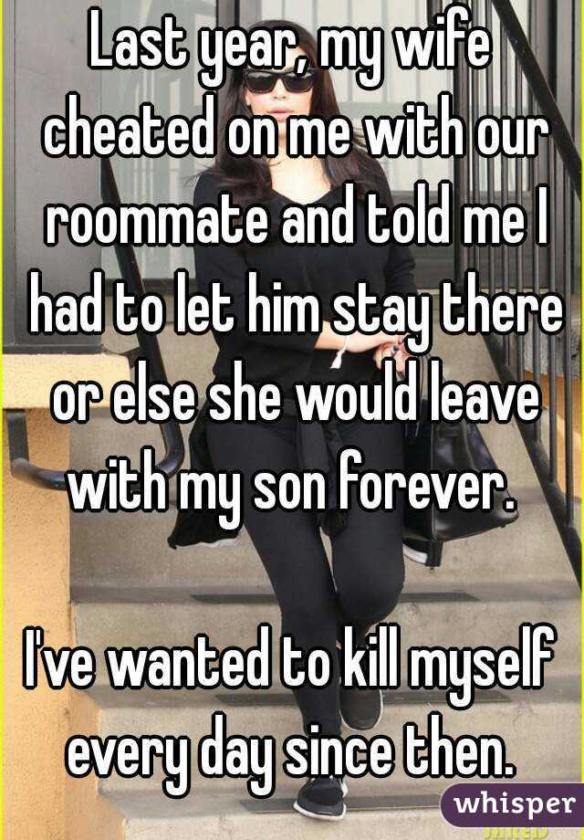 Why wife cheated on me